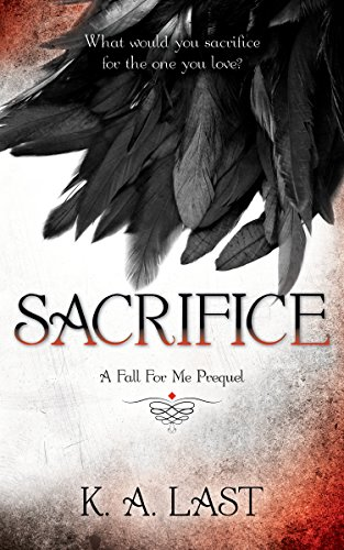 sacrifice-a-fall-for-me-prequel-the-tate-chronicles-book-1