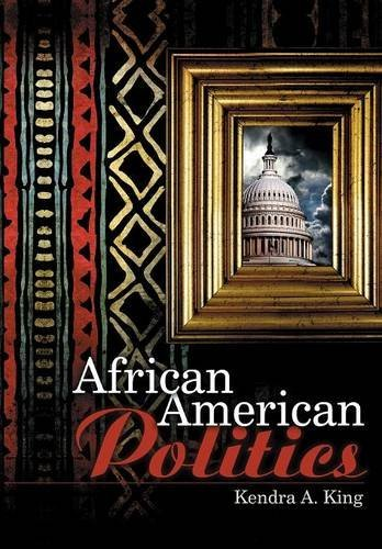 Search : African American Politics by Kendra A. King (2010-07-30)