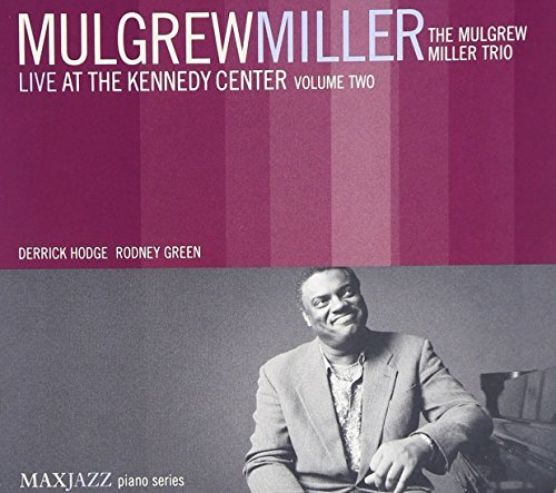 Live at Kennedy Center 2 by Miller, Mulgrew Audio CD: Miller ...