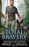 Total Bravery (True Heroes)