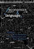 Economics and Language (Economics as Social Theory)