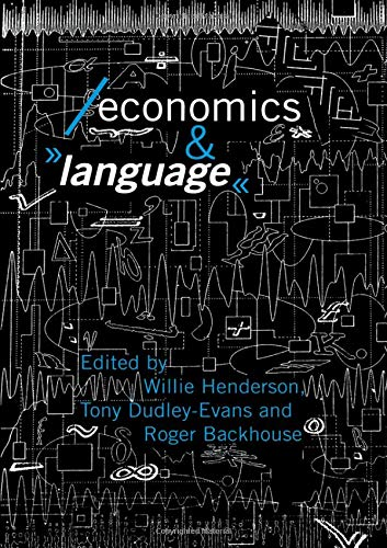 Economics and Language (Economics as Social Theory) by Routledge