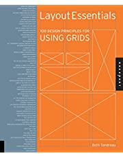 Layout Essentials: 100 Design Principles for Using Grids