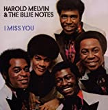 I Miss You /  Harold Melvin & The Blue Notes