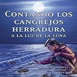 Contando los Cangrejos Herradura a la Luz de la Luna [Moonlight Crab Count] | Dr. Neeti Bathala,Jennifer Keats Curtis