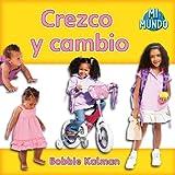 Crezco y Cambio, Bobbie Kalman, 0778785564