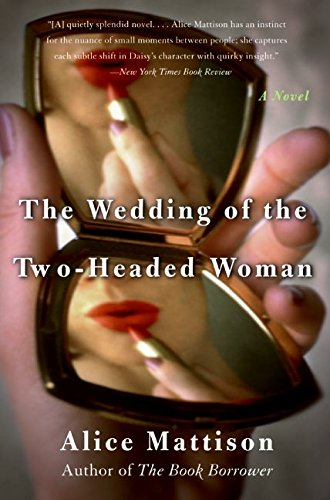 The Wedding of the Two-Headed Woman: A Novel PDF