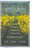 Families of the Vine, Michael S. Sanders, 0060559640