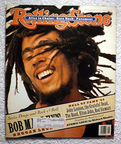 Sects, Drugs & Rock & Roll - Bob Marley's Reggae Legacy - Rolling Stone Magazine - #676 - February 24, 1994 - Anti-Nuclear Weapons, Alice in Chains, Kate Bush ()