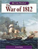 The War of 1812, Lucia Raatma, 0756508487
