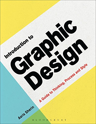 Introduction to Graphic Design: A Guide to Thinking, Process & Style (Required Reading Range) ()