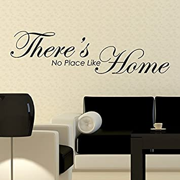 There S No Place Like Home Wall Sticker Words Quotes Wandtattoo