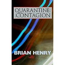 Quarantine / Contagion