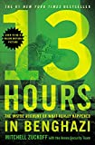 img - for 13 Hours: The Inside Account of What Really Happened In Benghazi book / textbook / text book