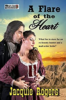 A Flare of the Heart by [Rogers, Jacquie]