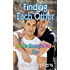 Finding Each Other: Once Straight Now Gay (First Time Gay Book 1)