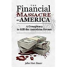 The Financial Massacre of America