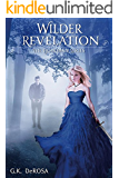Wilder Revelation: The Guardian Series Book 3