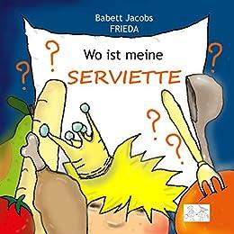 Wo ist meine Serviette?: Aktivbuch für Kinder ab 3/4