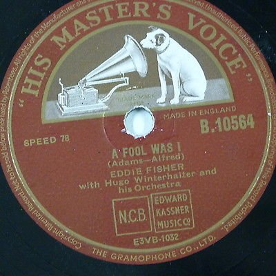 78rpm EDDIE FISHER a fool was i / wish you were here