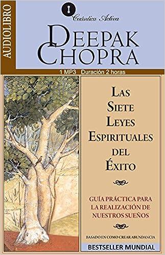 Las 7 Leyes Espirituales Del Xito Gua Prctica Para La