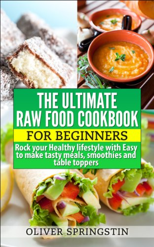 Amazon ultimate raw food cookbook for beginners healthy ultimate raw food cookbook for beginners healthy eating raw food recipes by forumfinder Image collections