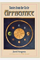 Stories from the Circle: Apprentice Kindle Edition