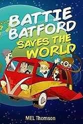 Battie Batford Saves The World
