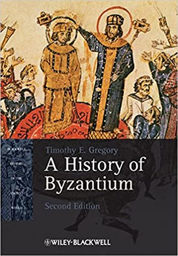 Amazon.com: A History of Byzantium (9781405184717): Timothy E. Gregory: Books