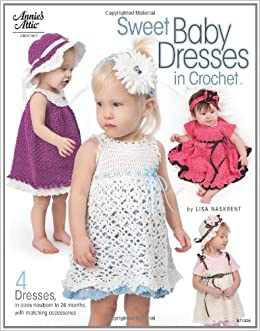 7dcc1798d7a3 Buy Sweet Baby Dresses in Crochet Book Online at Low Prices in India ...