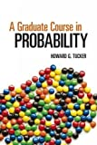 img - for A Graduate Course in Probability (Dover Books on Mathematics) by Howard G. Tucker (2014-02-20) book / textbook / text book