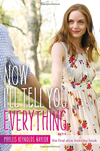 Now I'll Tell You Everything (Alice) (Reynolds Naylor)
