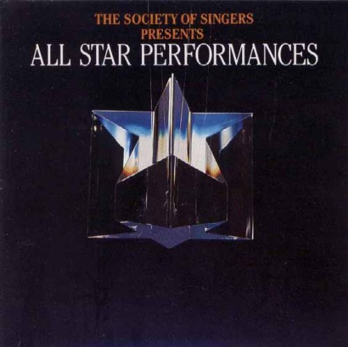 (The Society of Singers Presents All Star Performances)