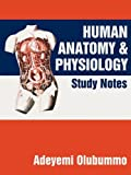 Human Anatomy and Physiology: Study Notes