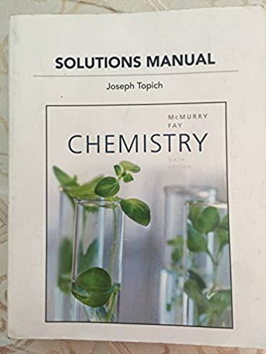 solutions manual for chemistry by joseph topich sixth edition rh amazon com Annotated Bibliography APA 6th Edition mcmurry organic chemistry 6th edition solutions manual