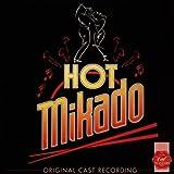: Hot Mikado (Original 1995 London Cast)