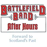 After Hours: Forward to Scotland's Past