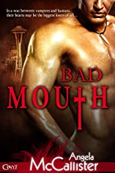 Bad Mouth (Entangled Covet) (Immortalis Book 1)