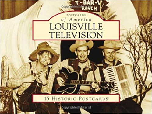 Louisville Television (Images of America)