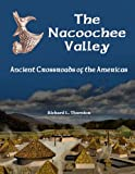 The Nacoochee Valley, Ancient Crossroads of the Americas