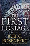 The First Hostage: A J. B. Collins Series Political and Military Action Thriller (Book 2)