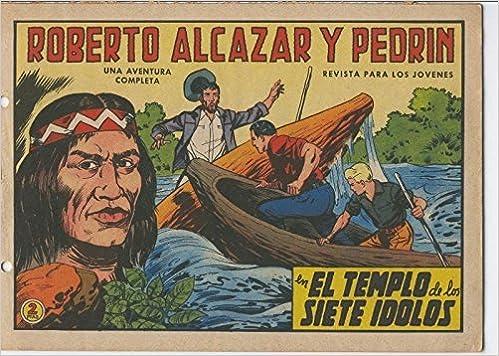 Roberto Alcazar y Pedrin original numero 0649: El templo de los siete idolos: Vaño: Amazon.com: Books