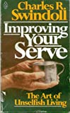 Improving Your Serve, Charles R. Swindoll, 0849941741
