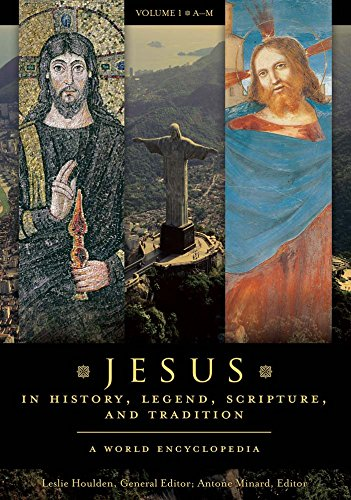 Jesus in History, Legend, Scripture, and Tradition: A World Encyclopedia [2 volumes] Pdf