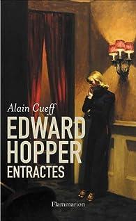 Edward Hopper, entractes par Alain Cueff