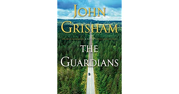 Amazon.com: The Guardians: A Novel eBook: John Grisham ...