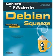 DEBIAN SQUEEZE, GNU/LINUX AVEC DVD-ROM
