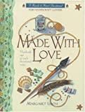 Made with Love, Margaret D. Smith, 0842312706