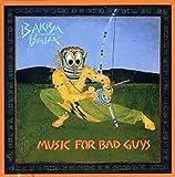 Music for Bad Guys by Bakra Bata (2001-09-18)