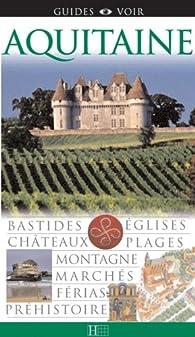 Guides Voir Aquitaine par Guide Voir